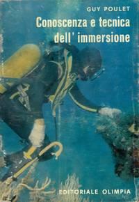 Conoscenza e tecnica dell\'immersione.