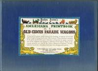 image of Evelyn Curro's Americana Printbook No. 5: Old Circus Parade Wagons [Portfolio with 12 prints]