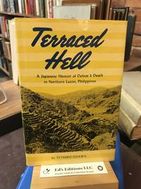 Terraced hell;: A Japanese memoir of defeat & death in Northern Luzon, Philippines