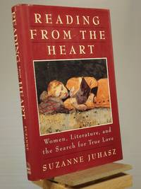 Reading from the Heart: Woman, Literature, and the Search for True Love