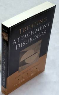 image of Treating Attachment Disorders:  From Theory to Therapy