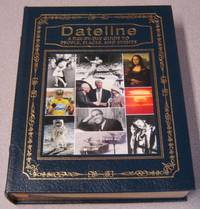 Dateline: A Day-by-day Guide To People, Places, And Events (Leather Bound)