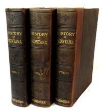 A History Of Montana; Three Volumes