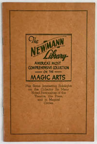 Newmann's Magical Library. Some interesting data on this great collection, and its owner, who for...