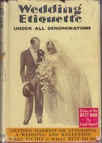 Wedding Etiquette Under All Denominations