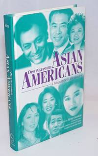 Distinguished Asian Americans: a biographical dictionary