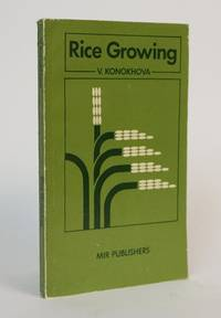 Rice Growing. Translated from the Russian