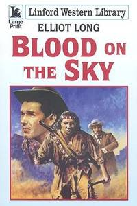 Blood on the Sky (Linford Western Library)