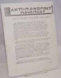 Anti-Monopoly Movement. Who runs the war machine? [handbill]