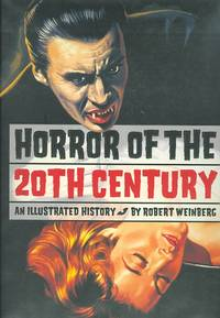 image of HORROR OF THE 20TH CENTURY: AN ILLUSTRATED HISTORY.