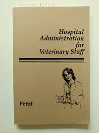 Hospital Administration for Veterinary Staff