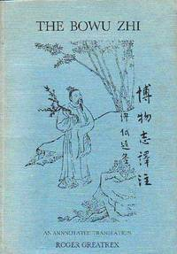 The Bowu Zhi; An Annotated Translation
