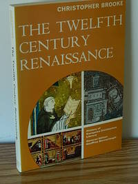 The Twelfth Century Renaissance by Christopher Brooke - Paperback - 1970 - from Books from Benert (SKU: 000399)