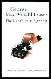 image of THE LIGHT'S ON AT SIGNPOST - Memoirs of the Movies Among Other Matters