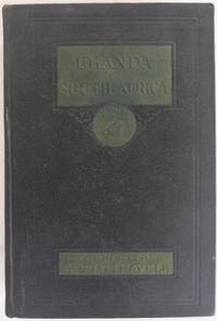 Carpenter's World Travels. Uganda to the Cape : Uganda, Zanzibar, Tanganyika Territory,...