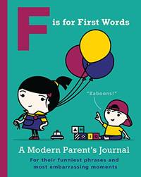 F is for First Words: Journal