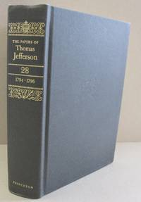 The Papers of Thomas Jefferson, Volume 28 (Papers of Thomas Jefferson)