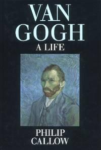 Vincent Van Gogh, A Life
