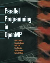 Parallel Programming in OpenMP by Chandra, Rohit