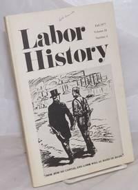 image of Labor history. vol 18, no. 4, Fall, 1977