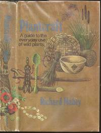 Plantcraft: A Guide to the Everyday use of Wild Plants