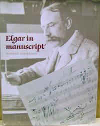 Elgar in Manuscript