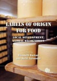 Labels of Origin for Food: Local Development, Global Recognition by CABI - Hardcover - 2011-06-24 - from Books Express and Biblio.com