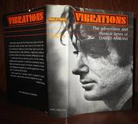VIBRATIONS The Adventures and Musical Times of David Amram