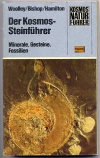 Der Kosmos-Steinfuhrer: Minerale, Gesteine, Fossilien