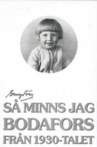 *Signed* Sa Minns Jag Bodafors Fran 1930-Talet
