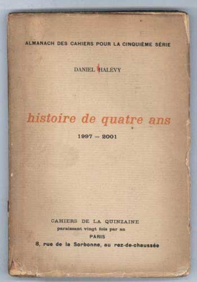 Paris: Cahiers de la Quinzaine, 1903. 12mo, pp. 8] 9-142 , flyleaves, original buff paper wrappers p...