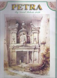 PETRA By David Roberts 1839:  The Complete Collection of David Roberts Lithographs of Petra 1839 -14 Paintings ( Al-Khazneh ( temple ); Arabs of the tribe of Benisaid; El-Deir; Urn Tomb; Watch Tower; Acropolis; Encampment of Aulad Sa'id, etc)
