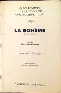 La Boheme: Opera in Four Acts (G. Schirmer's Collection of Opera Librettos)