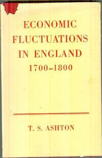 Economic Fluctuations In England. 1700-1800