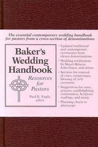 Baker's Wedding Handbook : Resources for Pastors