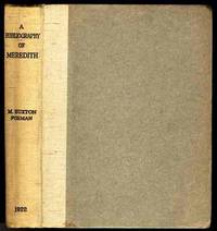 A BIBLIOGRAPHY OF THE WRITINGS IN PROSE AND VERSE OF GEORGE MEREDITH.