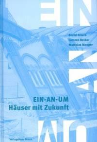 EIN-AN-UM - Häuser mit Zukunft.