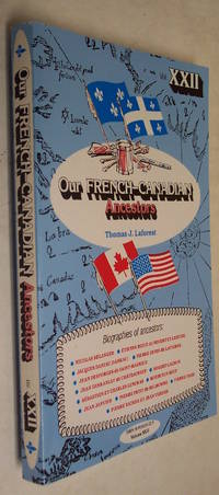 Our French-Canadian Ancestors, Volume XXII