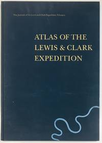 Atlas of the Lewis & Clark Expedition