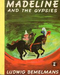 Madeline and the Gypsies by Ludwig Bemelmans - Paperback - 1987 - from C.A. Hood & Associates and Biblio.com