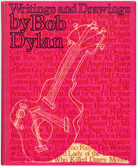 Bob Dylan: Writings and Drawings.