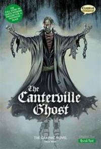 The Canterville Ghost: Quick Text: The Graphic Novel (British English)
