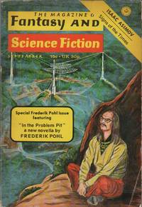 THE MAGAZINE OF FANTASY AND SCIENCE FICTION - Vol. 45 No. 3 - September 1973 by  Frederik (Contributor); Isaac Asimov (Editor & Contributor) POHL - Paperback - Signed First Edition - 1973 - from Brian Cassidy Bookseller at Type Punch Matrix (SKU: 21390)