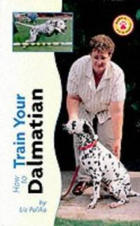 image of How to Train Your Dalmatian