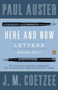 Here and Now : Letters 2008-2011