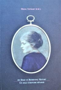 Hilda Stewart R.M.S. An Essay in Retrieving History. Un Essai D'Histoire Retablie
