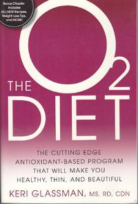image of The O2 Diet The Cutting Edge Antioxidant-Based Program That Will Make You  Healthy, Thin, and Beautiful
