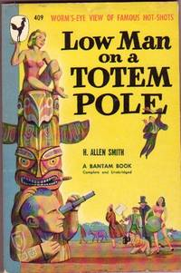 Low Man on a Totem Pole by Smith, H. Allen - 1948