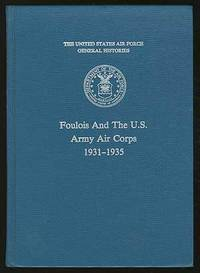 Foulois and the U.S. Army Air Corps: 1931-1935