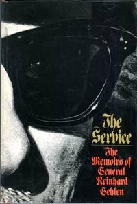 The Service: The Memoirs of General Reinhold Gehlen